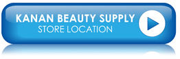 Kanan Beauty Professional Beauty Supply Store Location ~ Salon Styling Hair Equipment Beauty Products Barber Supplies Waxing